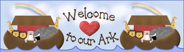 Welcome to our Ark!
